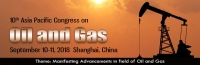 10th Asia Pacific Congress On Oil and Gas