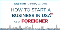 Free Immigration Seminar: How To Start A Company In America As A Foreigner