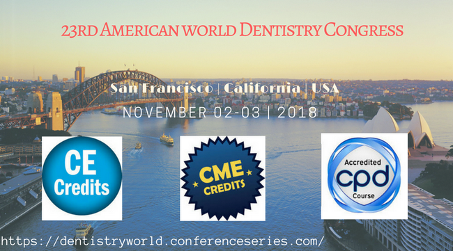 23rd American World Dentistry Congress, Butte, California, United States