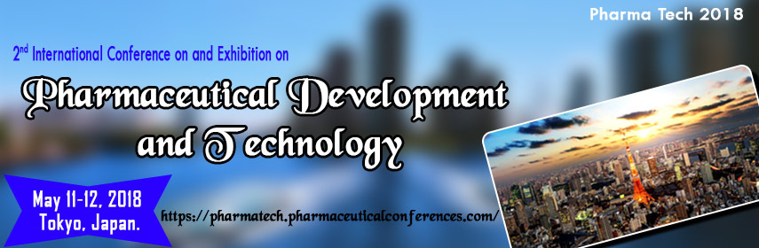 2nd International Conference and Exhibition on Pharmaceutical Development and Technology, Tokyo, Japan