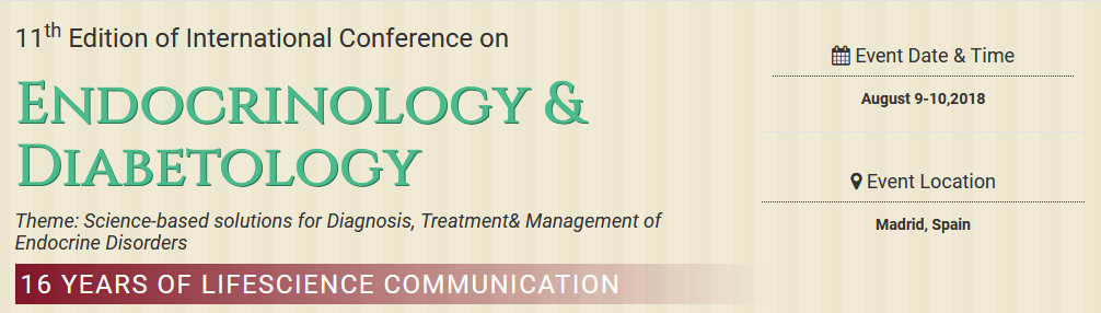 11th Edition of International Conference on Endocrinology & Diabetology, Madrid, Cantabria, Spain