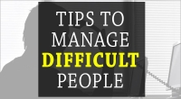Tips to Manage Difficult People