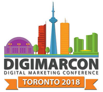 DigiMarCon Toronto 2018 - Digital Marketing Conference, Toronto, Ontario, Canada