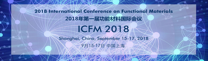 2018 International Conference on Functional Materials (ICFM 2018), Shanghai, Shandong, China