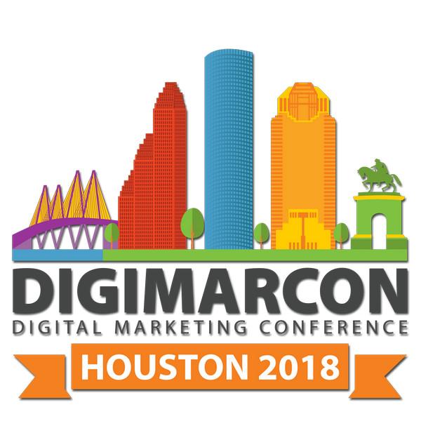DigiMarCon Houston 2018 - Digital Marketing Conference, Houston, Texas, United States