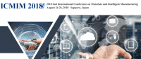 2018 2nd International Conference on Materials and Intelligent Manufacturing (ICMIM 2018)--EI Compendex and Scopus
