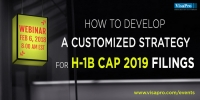 FREE Webinar: How To Develop A Customized Strategy For H-1B Cap 2019 Filings