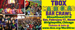 The TBOX Mardi Gras Bar Crawl - #BeadQuest2018, Cook, Illinois, United States