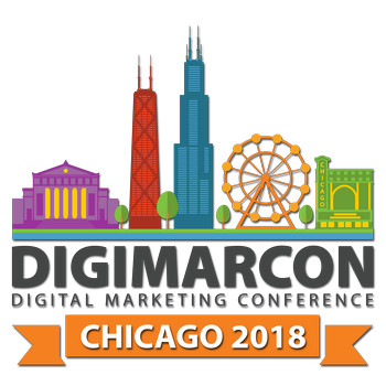 DigiMarCon Chicago 2018 - Digital Marketing Conference, Chicago, Illinois, United States