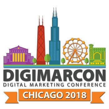 DigiMarCon Chicago 2018 - Digital Marketing Conference, Chicago, Illinois, United States