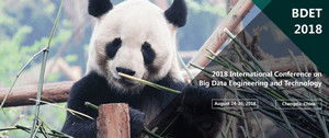 2018 International Conference on Big Data Engineering and Technology (BDET 2018)--Ei Compendex and Scopus, Chengdu, Sichuan, China