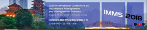 2018 International Conference on Information Management and Management Sciences (IMMS 2018)--Ei Compendex and Scopus, Chengdu, Sichuan, China