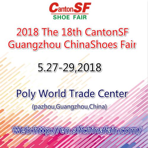 2018 The 18th CantonSF Guangzhou China International Shoes Fair, Guangzhou, Guangdong, China