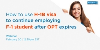 FREE Webinar: How To Use H-1B To Continue Employing F-1 Student After OPT Expires