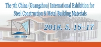 The 7th China (Guangzhou) International Exhibition for Steel Construction & Metal Building Materials