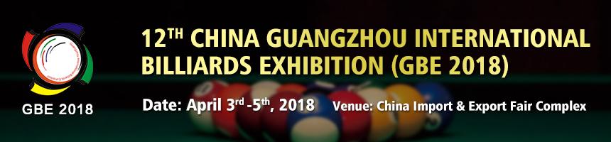 The 12th China (Guangzhou) International Billiards Exhibition (GBE2018), Guangzhou, Guangdong, China