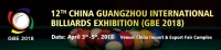 The 12th China (Guangzhou) International Billiards Exhibition (GBE2018)