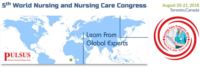 5th World Nursing and Nursing Care Congress, Toronto, Canada