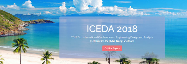 2018 3rd International Conference On Engineering Design And Analysis Iceda 2018 Ei Compendex Scopus