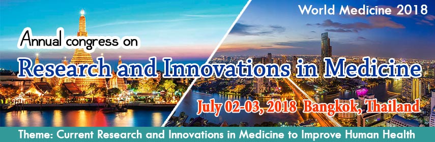 Annual congress on Research and Innovations in Medicine, Bangkok, Thailand
