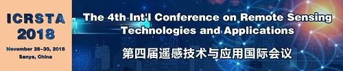 The 4th International Conference on Remote Sensing Technologies and Applications (ICRSTA 2018), Sanya, Hainan, China