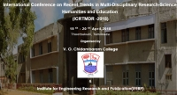 International Conference on Recent Trends in Multi-Disciplinary Research-Science, Humanities and Education (ICRTMDR -2018)
