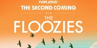 The Floozies: Funk Jesus - The Second Coming