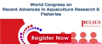 World Congress on Recent Advances in Aquaculture Research & Fisheries
