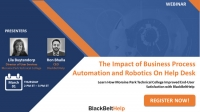 The Impact of Business Process Automation and Robotics on Help Desk