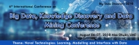 6th International Conference on Big Data, Knowledge Discovery and Data Mining