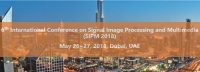 6th International Conference on Signal Image Processing and Multimedia (SIPM 2018)