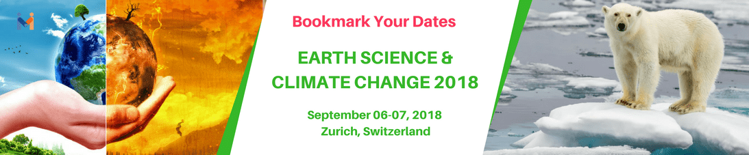 International Conference on Earth Science & Climate Change, Zürich, Switzerland