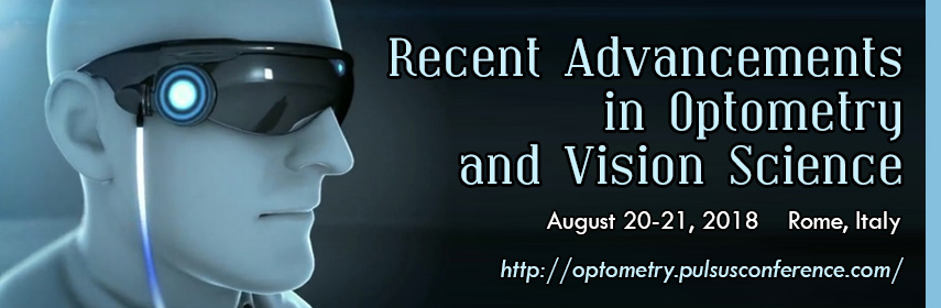 Recent Advancements in Optometry and Vision Science Congress, Rome, Italy