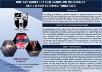 One Day Workshop Cum Hands-On Training On Rapid Manufacturing Processes