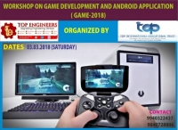 Workshop on Game Development and Android Application (Game-2018)