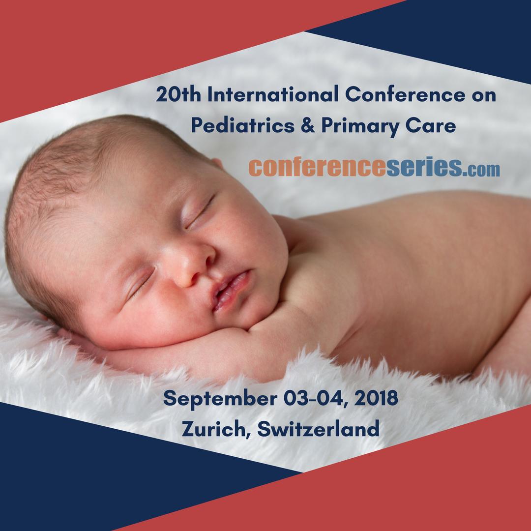 20th International Conference on  Pediatrics & Primary Care, Zurich, Zürich, Switzerland