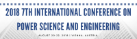 2018 7th International Conference on Power Science and Engineering (ICPSE 2018)