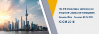 IEEE--2018 The 3rd International Conference on Integrated Circuits and Microsystems (ICICM 2018)