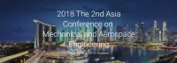 2018 The 2nd Asia Conference on Mechanical and Aerospace Engineering (ACMAE 2018)
