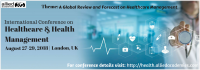 International Conference on Healthcare and Health Management