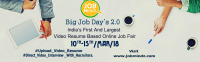 Big Job Days 2.0 India's largest Video based Online  Job Fair
