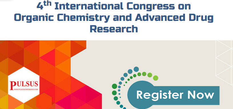4th International Congress on Organic Chemistry and Advanced Drug Research, Philadelphia, United States
