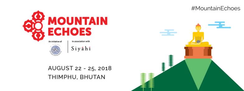 Mountain Echoes literary festival 2018, Thimphu, Bhutan