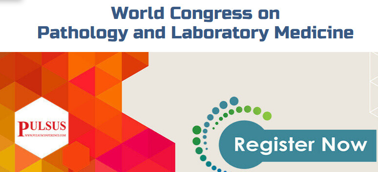 World Congress on Pathology and Laboratory Medicine (Laboratory Medicine 2018), Singapore