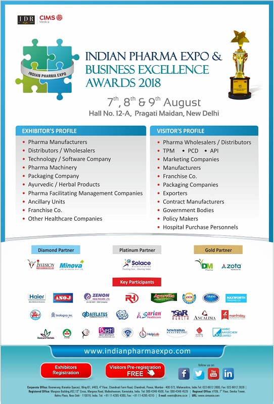 Indian Pharma Expo (IPE) & Business Excellence Awards 2018, New Delhi, Delhi, India