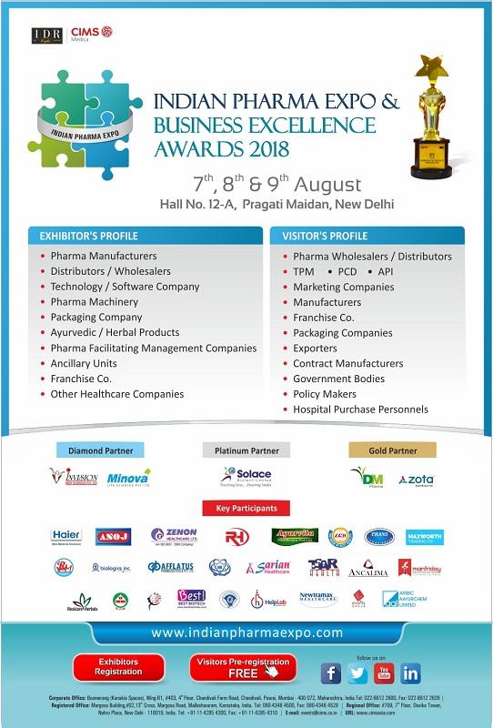 Indian Pharma Expo (IPE) & Business Excellence Awards 2018, New Delhi, Delhi, India