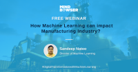 How Can Machine Learning Impact Manufacturing?