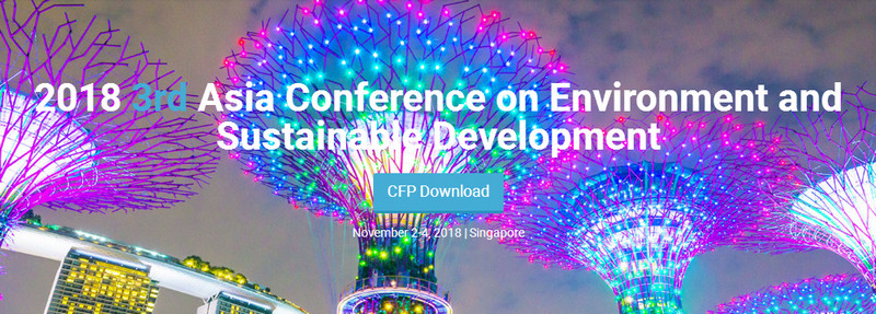 2018 3rd Asia Conference on Environment and Sustainable Development (ACESD 2018), Singapore