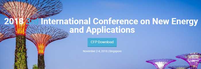 2018  3rd International Conference on New Energy and Applications (ICNEA 2018), Singapore