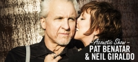 Pat Benatar & Neil Giraldo: A Very Intimate Acoustic Evening Tickets   - TixBag